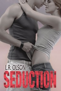 L.R. Olson - Seduction